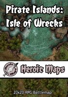 Heroic Maps - Pirate Islands: Isle of Wrecks