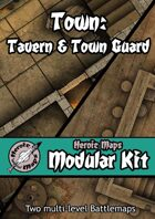 Heroic Maps - Modular Kit: Town - Tavern & Town Guard