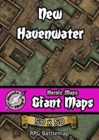 Heroic Maps - Giant Maps: New Havenwater