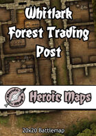 Heroic Maps - Whitlark Forest Trading Post