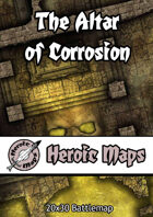 Heroic Maps - The Altar of Corrosion