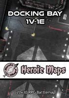 Heroic Maps - Docking Bay 1V-1E