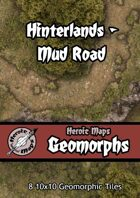 Heroic Maps - Geomorphs: Hinterlands Mud Road