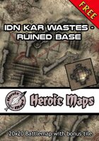 Heroic Maps - Idn Kar Wastes: Ruined Base