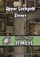 Heroic Maps - Storeys: Upper Lockgold Street