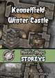 Heroic Maps - Storeys: Kennelfield Winter Castle