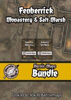 Heroic Maps - Fenherrick Monastery & Salt Marsh [BUNDLE]