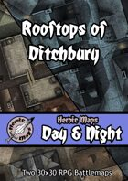 Heroic Maps - Day & Night: Rooftops of Ditchbury