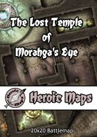 Heroic Maps - The Lost Temple of Morahga's Eye