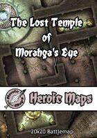 Heroic Maps - The Lost Temple of Morahga's Eye