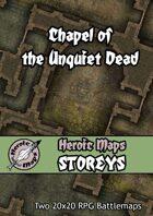 Heroic Maps - Storeys: Chapel of the Unquiet Dead