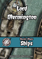 Heroic Maps - Ships: Lord Mermington