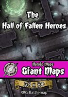 Heroic Maps - Giant Maps: The Hall of Fallen Heroes