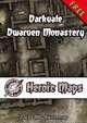 Heroic Maps - Darkvale Dwarven Monastery