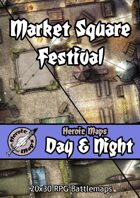 Heroic Maps - Day & Night: Market Square Festival