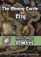 Heroic Maps - Storeys: The Moving Castle - City