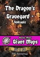 Heroic Maps - Giant Maps: The Dragon's Graveyard - Volcanic