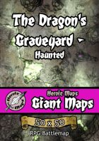 Heroic Maps - Giant Maps: The Dragon's Graveyard - Haunted