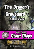 Heroic Maps - Giant Maps: The Dragon's Graveyard - Astral Plane