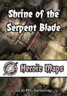 Heroic Maps - Shrine of the Serpent Blade