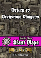 Heroic Maps - Giant Maps: Return to Greystone Dungeon