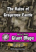 Heroic Maps - Giant Maps: The Ruins of Greystone Castle