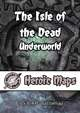 Heroic Maps - The Isle of the Dead - Underworld