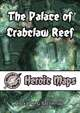 Heroic Maps - The Palace of Crabclaw Reef