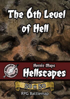 Heroic Maps - Hellscapes: The 6th Level of Hell