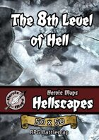 Heroic Maps - Hellscapes: The 8th Level of Hell