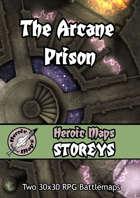 Heroic Maps - Storeys: The Arcane Prison