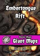 Heroic Maps - Giant Maps: Embertongue Rift