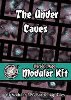 Heroic Maps - Modular Kit: The Under Caves