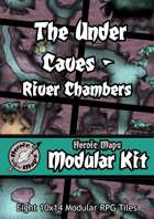 Heroic Maps - Modular Kit: The Under Caves - River Chambers