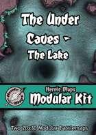 Heroic Maps - Modular Kit: The Under Caves - The Lake