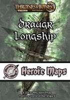 Heroic Maps - Norrøngard: Draugr Longship