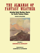 THE ALMANAC OF FANTASY WEATHER Volume 1: Swords & Sorcery