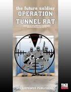 Future Soldier: Operation Tunnel RAT