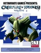 Creature Weekly Volume 4