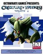 Creature Weekly Volume 4