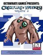 Creature Weekly Volume 6