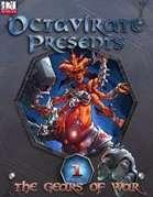 Octavirate Presents Vol #1: The Gears of War