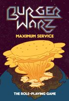 Burger Warz: Maximum Service
