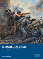 A World Aflame – Interwar Wargame Rules 1918–39