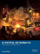 A Fistful of Kung Fu – Hong Kong Movie Wargame Rules