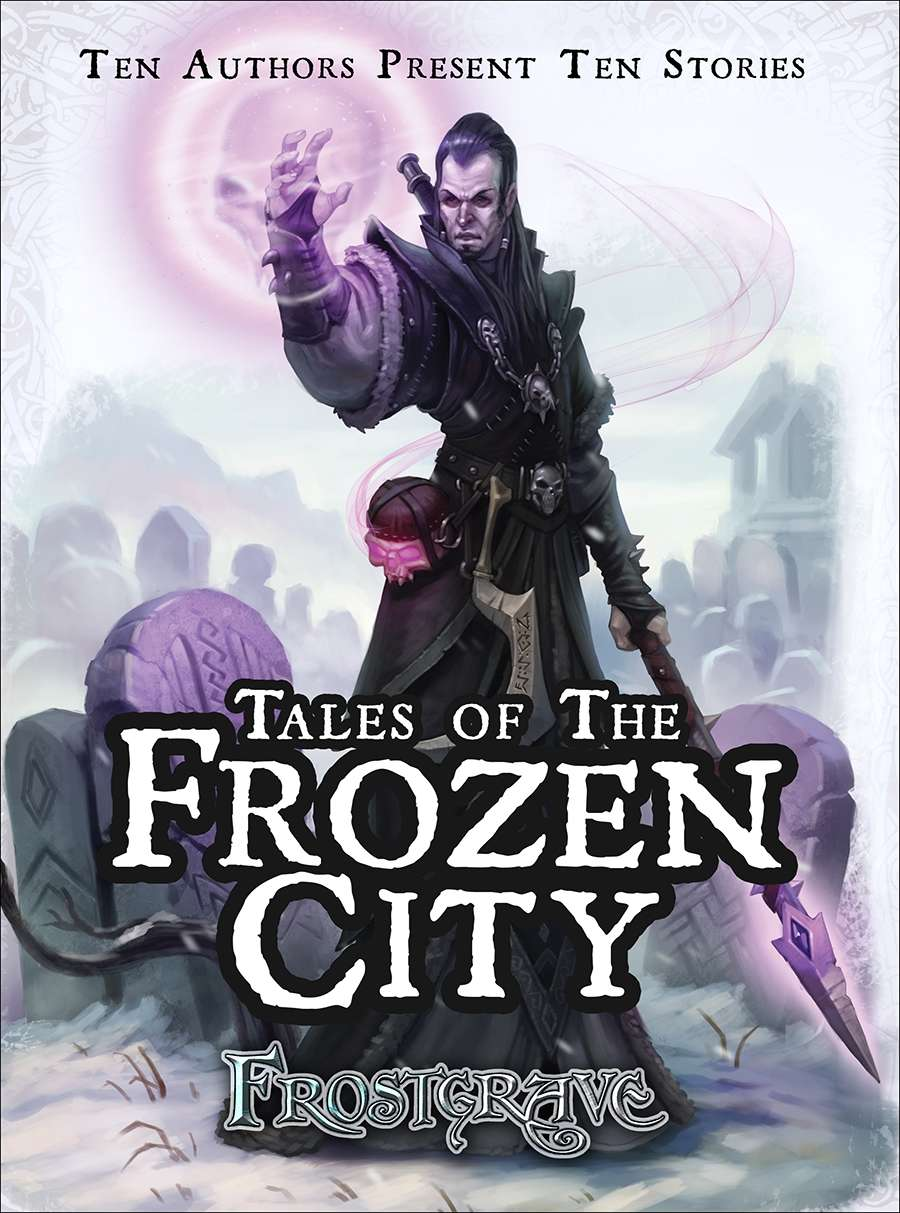 Frostgrave - Tales of the Frozen City