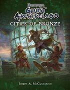 Frostgrave: Ghost Archipelago: Cities of Bronze