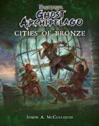 Frostgrave: Ghost Archipelago: Cities of Bronze