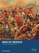 Men of Bronze: Ancient Greek Hoplite Battles