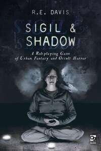 Sigil & Shadow